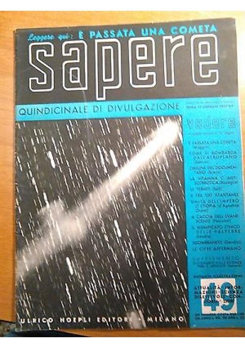 SAPERE 15 GENNAIO 1937 n. 49 Hoepli quindicinale di divulgazione scientifica