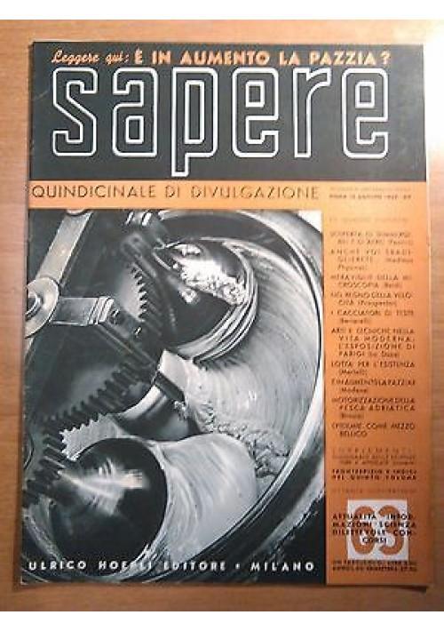 SAPERE 15 agosto 1937 n. 63 Hoepli quindicinale di divulgazione scientifica