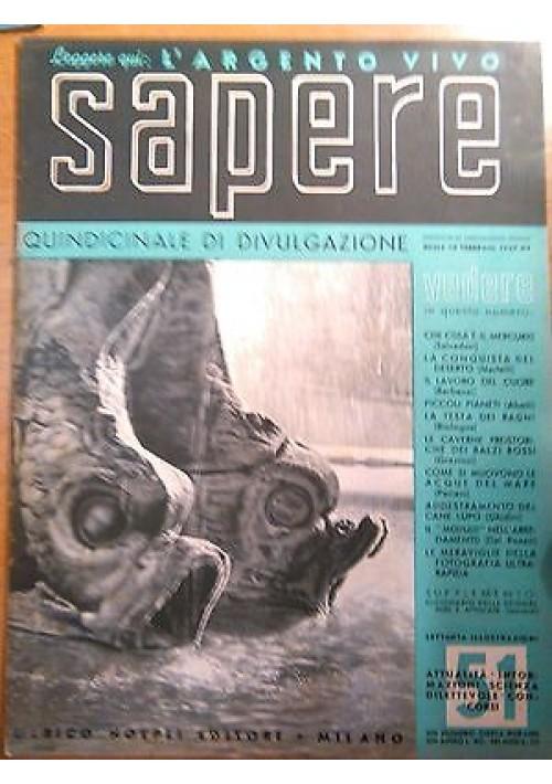 SAPERE 15 febbraio 1937 n. 51 Hoepli quindicinale di divulgazione scientifica