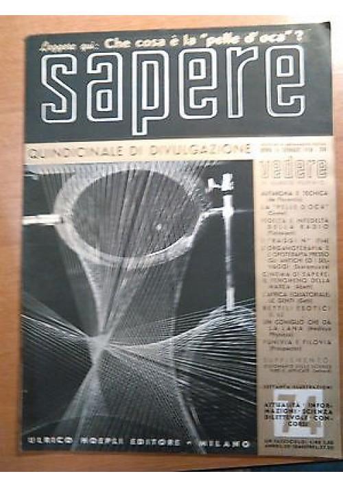 SAPERE 31 GENNAIO 1938 n. 74 Hoepli quindicinale di divulgazione scientifica
