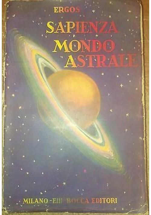 SAPIENZA MONDO ASTRALE di Ergos 1939 fratelli Bocca ORIGINALE *