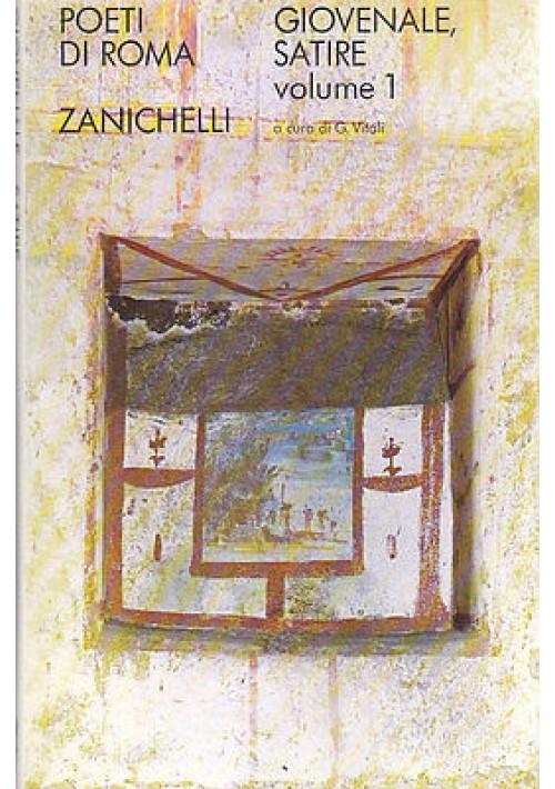 SATIRE  2 VOLUMI di Giovenale  1971 Zanichelli Editore