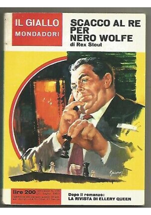 SCACCO AL RE PER NERO WOLFE di Rex Stout 1963 Gialli Mondadori n. 756