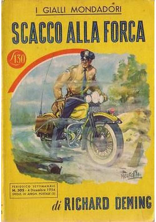 SCACCO ALLA FORCA di Richard Deming - Mondadori PRIMA I edizione 1954