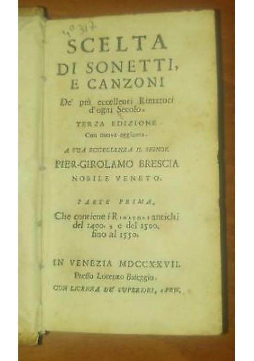 SCELTA DI SONETTI E CANZONI de più eccellenti rimatori Agostino Gobbi 1727 vol.1