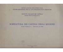 SCHEDATURA DEI CASTELLI DELLA REGIONE elenco parziale 1 provincia di Udine 1983
