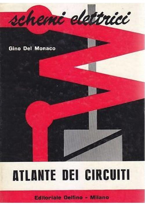 Schemi Elettrici Came : Schemi elettrici atlante dei circuiti di gino del monaco