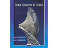 SCIENZA E INGEGNERIA DEI MATERIALI di Callister e Rethwisch 2012 EdiSES *