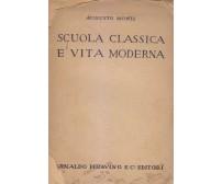 SCUOLA CLASSICA E VITA MODERNA Augusto Monti 1923 Pittavino Gobetti AUTOGRAFATO*
