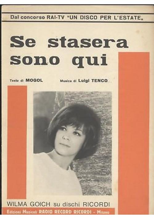 SE STASERA SONO QUI Wilma Goich spartito canto mandolino fisarmonica 1967 Ricord