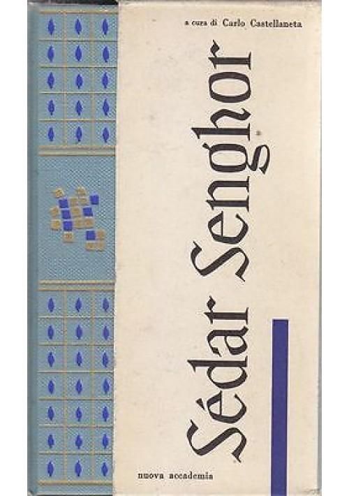 SEDAR SENGHOR POESIE a cura di  Carlo Castellaneta 1961Nuova Accademia Editrice