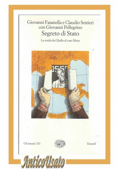 SEGRETO DI STATO La verità da Gladio a caso Moro di Fasanella 2000 Einaudi libro