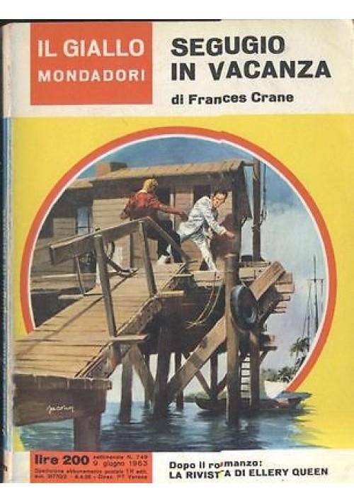 SEGUGIO   IN VACANZA di Frances Crane  9 giugno 1963   Il giallo Mondadori