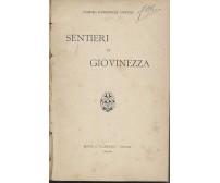 SENTIERI DI GIOVINEZZA di Cosimo Giorgieri Contri - S.T.E.N. editore, 1901 (?)