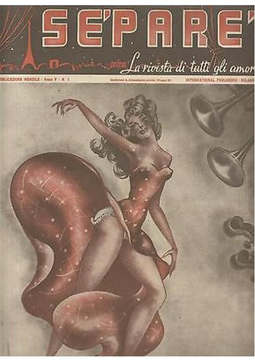 SEPARE' la rivista di tutti gli amori anno V n.1 1949 donnine pin up