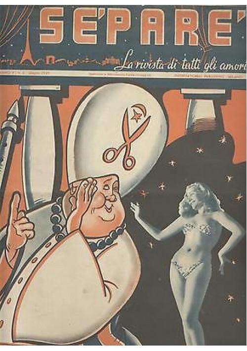 SEPARE' la rivista di tutti gli amori anno V n.6 1949 donnine pin up