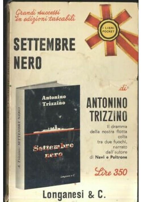 SETTEMBRE NERO di Antonino Trizzino 1968 Longanesi pocket