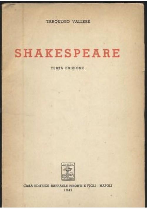 SHAKESPEARE di Tarquinio Vallese 1949 Raffaele Pironti editore