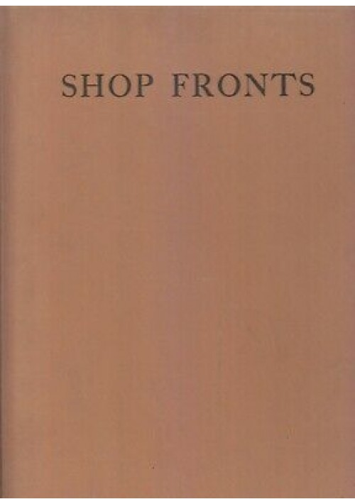 SHOP FRONTS 1927 architectural press - english american continental examples