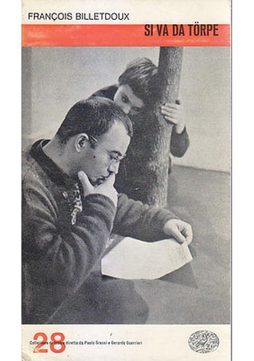 SI VA DA TORPE di Francois Billetdoux 1963 Einaudi editore collezione di teatro