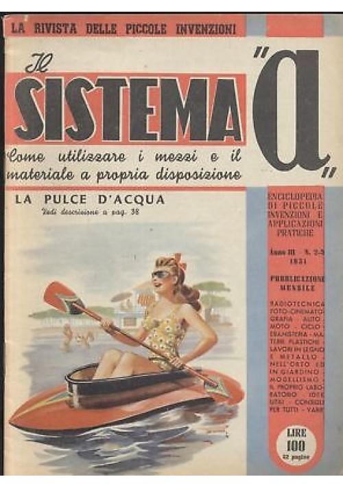 SISTEMA A 1951 anno III n 2 - 3 pulce acqua motorino elettrico amplificatore