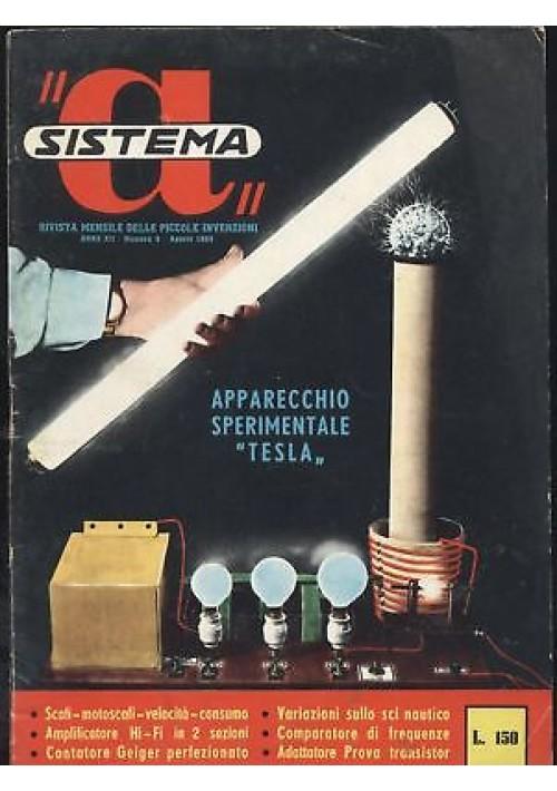 SISTEMA A agosto 1960 anno XII n 8 apparecchio Tesla amplificatori hi fi geiger