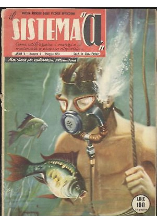 SISTEMA A maggio 1953 anno V n 5 monovalvolare maschera da sub convair xf 92 a