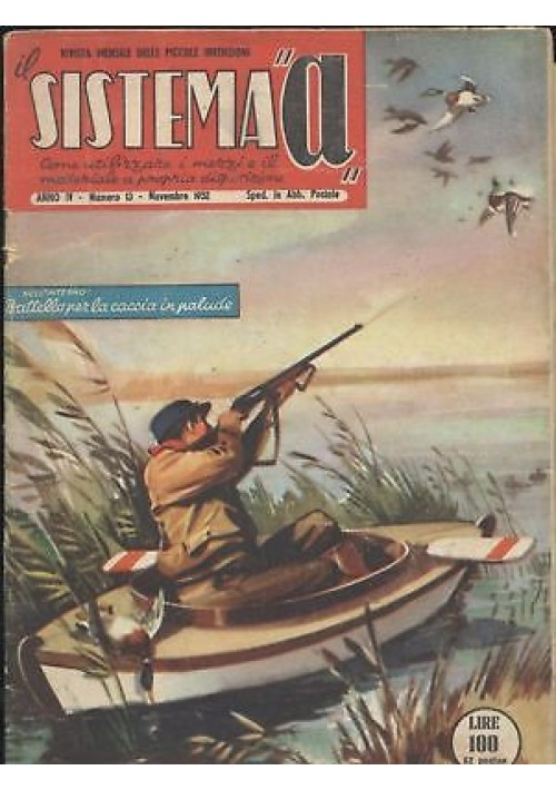 SISTEMA A novembre 1952 anno IV n 13 battello caccia palude elettrocalamite