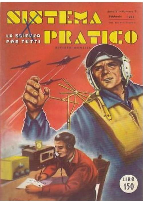 SISTEMA PRATICO Anno VI  N .2 del FEBBRAIO 1958 RIVISTA RADIO fai da te