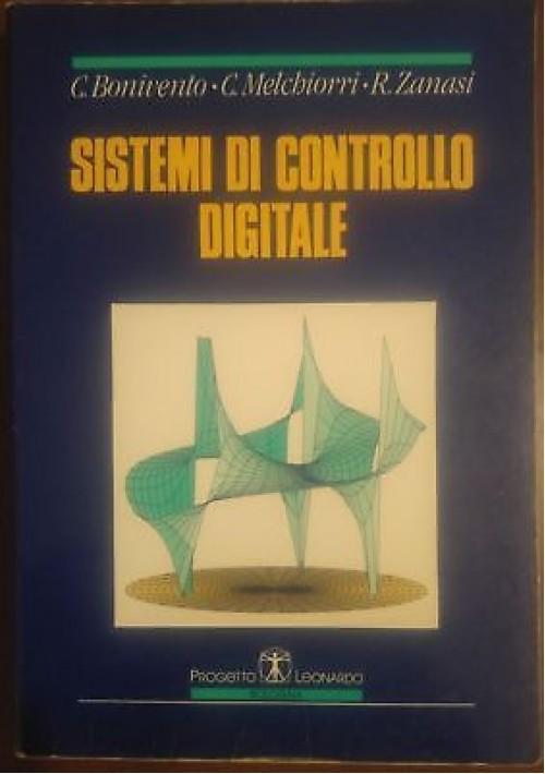 SISTEMI DI CONTROLLO DIGITALE Bonivento Melchiorri Zanasi 1995 progetto leonardo