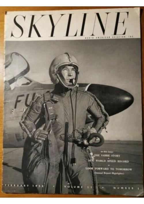 SKYLINE february 1953 Rivista aerei in lingua inglese Volume 11 Number 1 plane