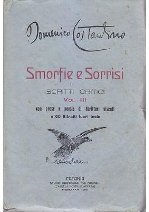 SMORFIE E SORRISI SCRITTI CRITICI VOL. III di Domenico Costantino 1935 Catania
