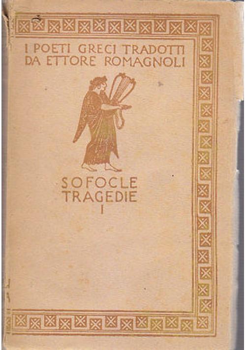 SOFOCLE TRAGEDIE I tradotte da Ettore Romagnoli 1942 Zanichelli ill. De Carolis