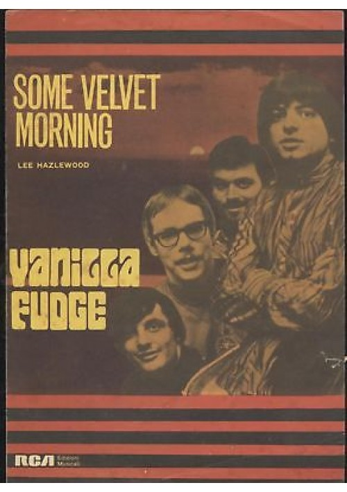 SOME VELVET MORNING Vanilla Fudge spartito canto mandolino fisarmonica 1967 RCA