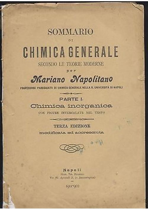 SOMMARIO DI CHIMICA GENERALE parte I INORGANICA di Mariano Napolitano 1902