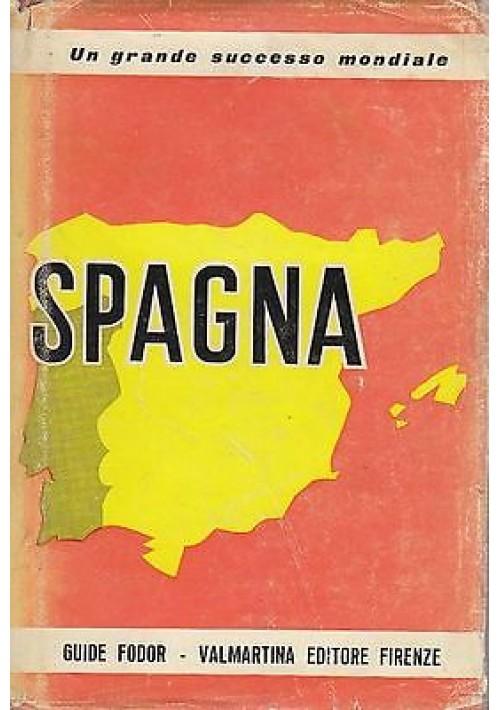 SPAGNA guide moderne Fodor 1965