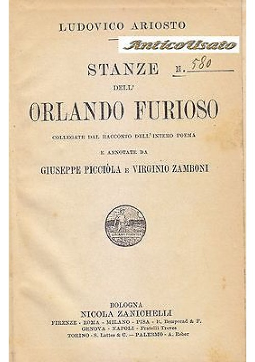 STANZE DELL ORLANDO FURIOSO di Ludovico Ariosto 1913 Zanichelli Picciola Zamboni