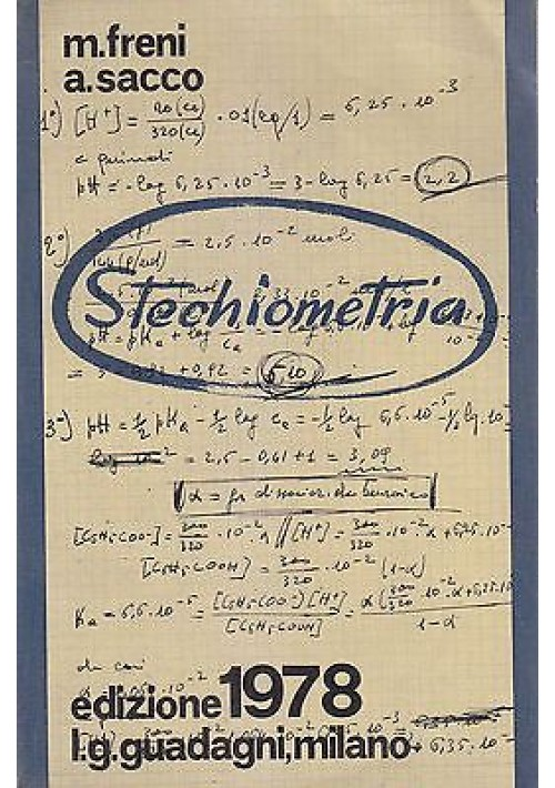 STECHIOMETRIA di M. Freni e A. Sacco - L.G Guadagni Editore 1978