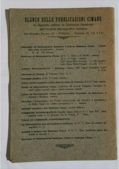 STENOGRAFIA ITALIANA CORSIVA Sistema Cima - litografia Felice Gili 1931