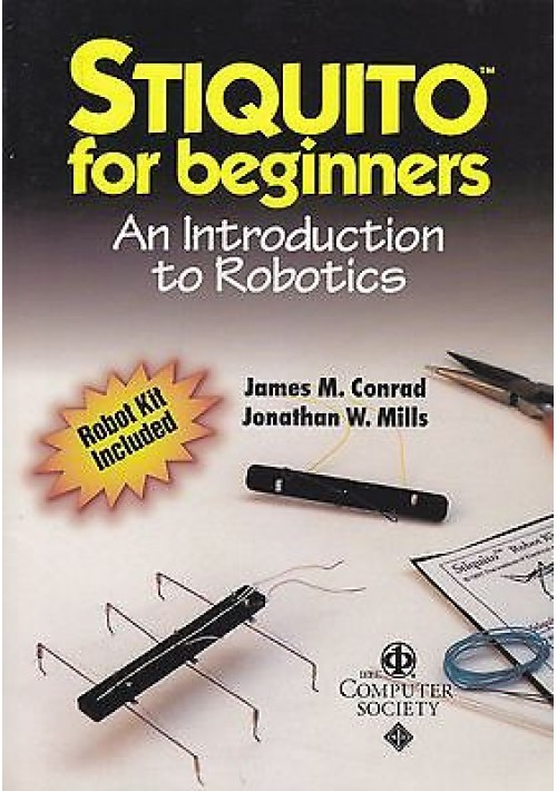 STIQUITO FOR BEGINNERS by James M. Conrad and Jonathan W. Mills -IEEE press 1999