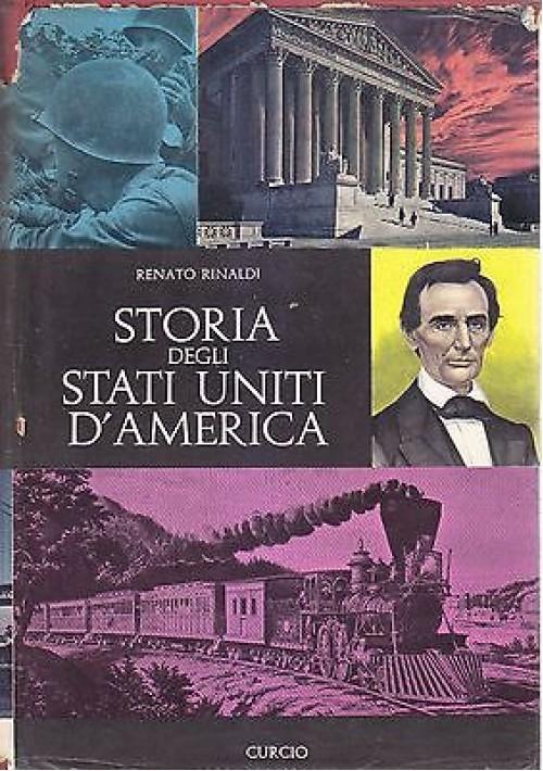 STORIA DEGLI STATI UNITI D AMERICA 2 Vol di Renato Rinaldi - Curcio editore 1964