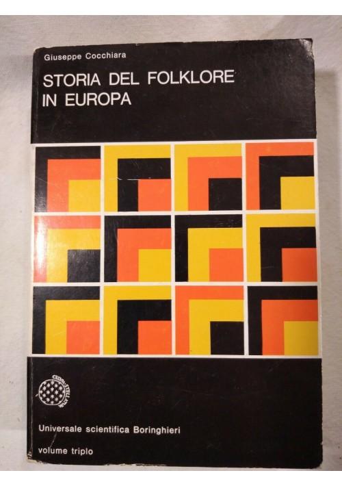STORIA DEL FOLKLORE IN EUROPA di Giuseppe Cocchiara 1977 Boringhieri libro usato