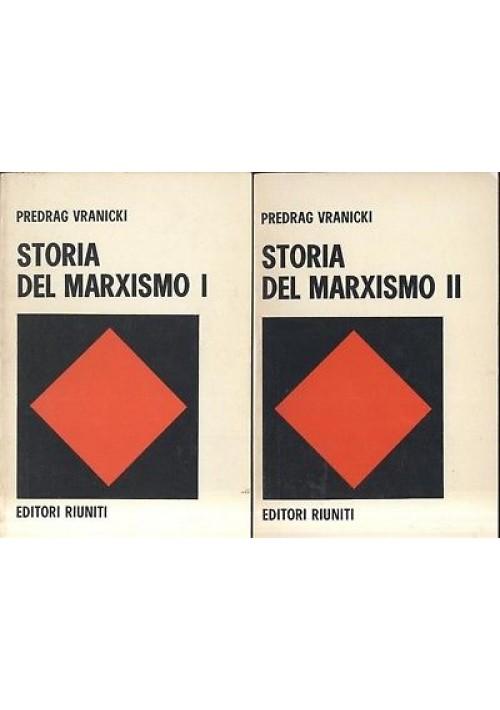 STORIA DEL MARXISMO 2 volumi di Pedrag Vranicki 1971 Editori riuniti
