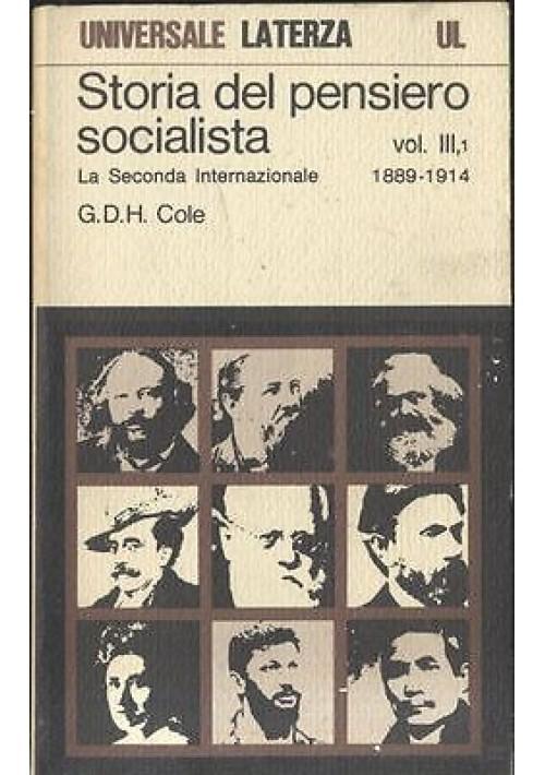 STORIA DEL PENSIERO SOCIALISTA LA SECONDA INTERNAZIONALE vol.3 parte 1 1979