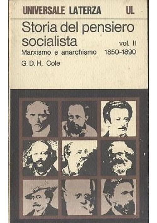 STORIA DEL PENSIERO SOCIALISTA Marxismo e anarchismo vol.II 1979