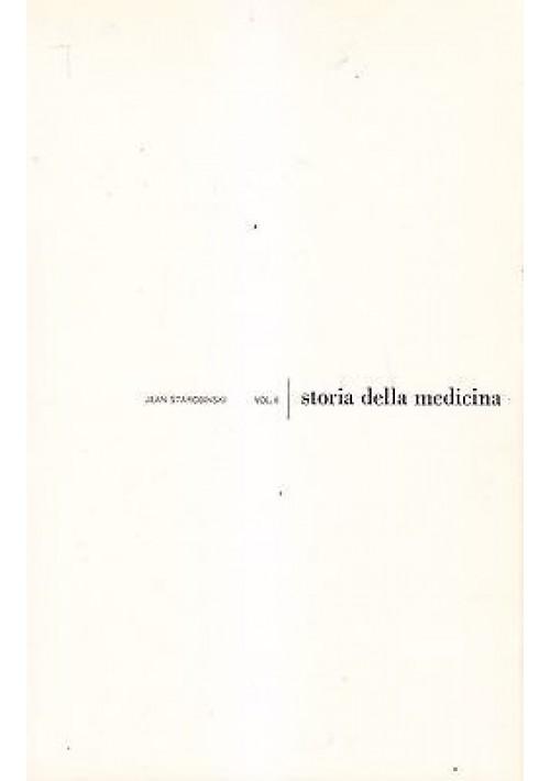 STORIA DELLA MEDICINA di Jean Starobinski Mursia Editore 1964
