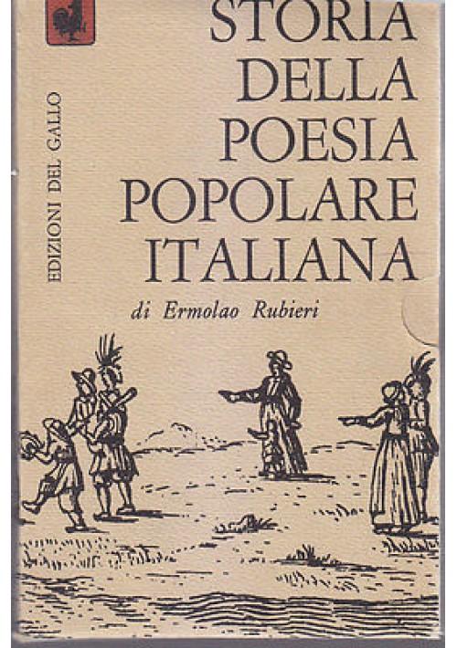 STORIA DELLA POESIA POPOLARE ITALIANA di Ermolao Rubieri 2 volumi 1966 Del Gallo