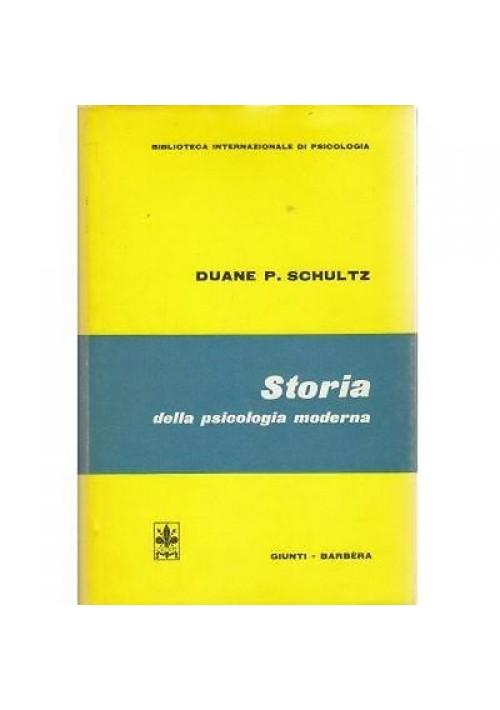 STORIA DELLA PSICOLOGIA MODERNA di Duane P. Schultz 1974 Giunti Barbera