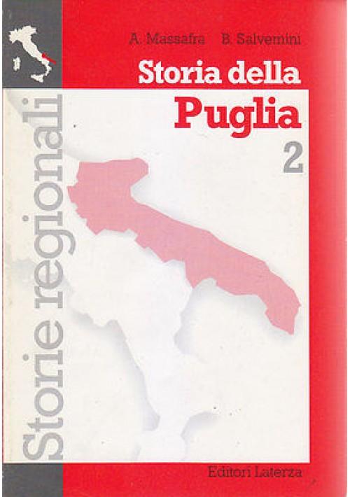 STORIA DELLA PUGLIA 2 di A. Massafra B. Salvemini 1999 Laterza