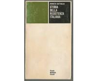 STORIA DELLA RESISTENZA ITALIANA Roberto Battaglia Einaudi 1979 piccola bibliot